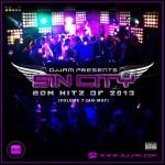 """""""NEW MUSIC"""" SIN CITY VOL.7 EDM MIXES (JAN-MAY 2013)"""