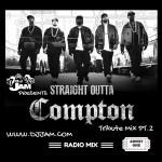 """NEW MUSIC"" DJ Jam's ""Straight Outta Compton"" Tribute Mix Pt. 2"