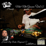 """""""NEW MUSIC"""" Mid-Nite Grooves Vol. 12 Hosted By Radio Raymond T"""
