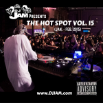 """New Music For The Holidays"" DJ Jam Presents ""The Hot Spot"" Vol.15 featuring San Diego's own @YOUNGLYXX @DaNxDieGo – Listen Now!!! #DJVATICAN"
