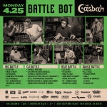Monday April 25th / Battle Bot @ the Casbah / San Diego,CA
