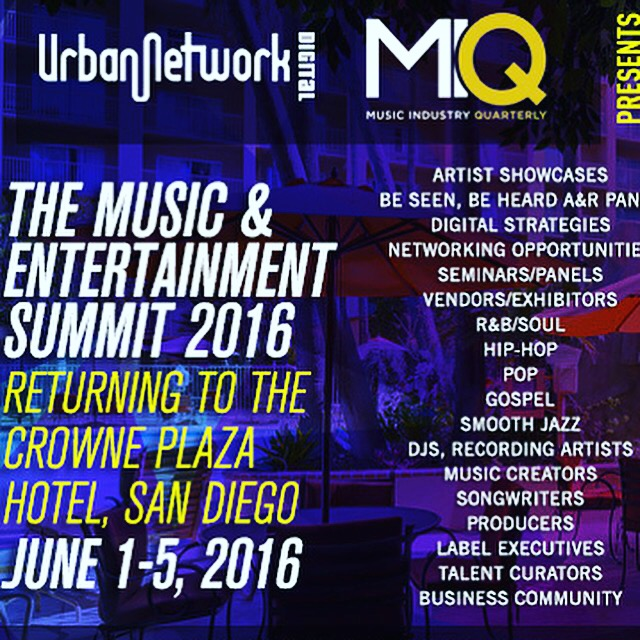 JUNE 1st - 5th, 2016 Urban Network Music/Entertainment Conference at the Crown Plaza / San Diego,CA   #DJVATICAN