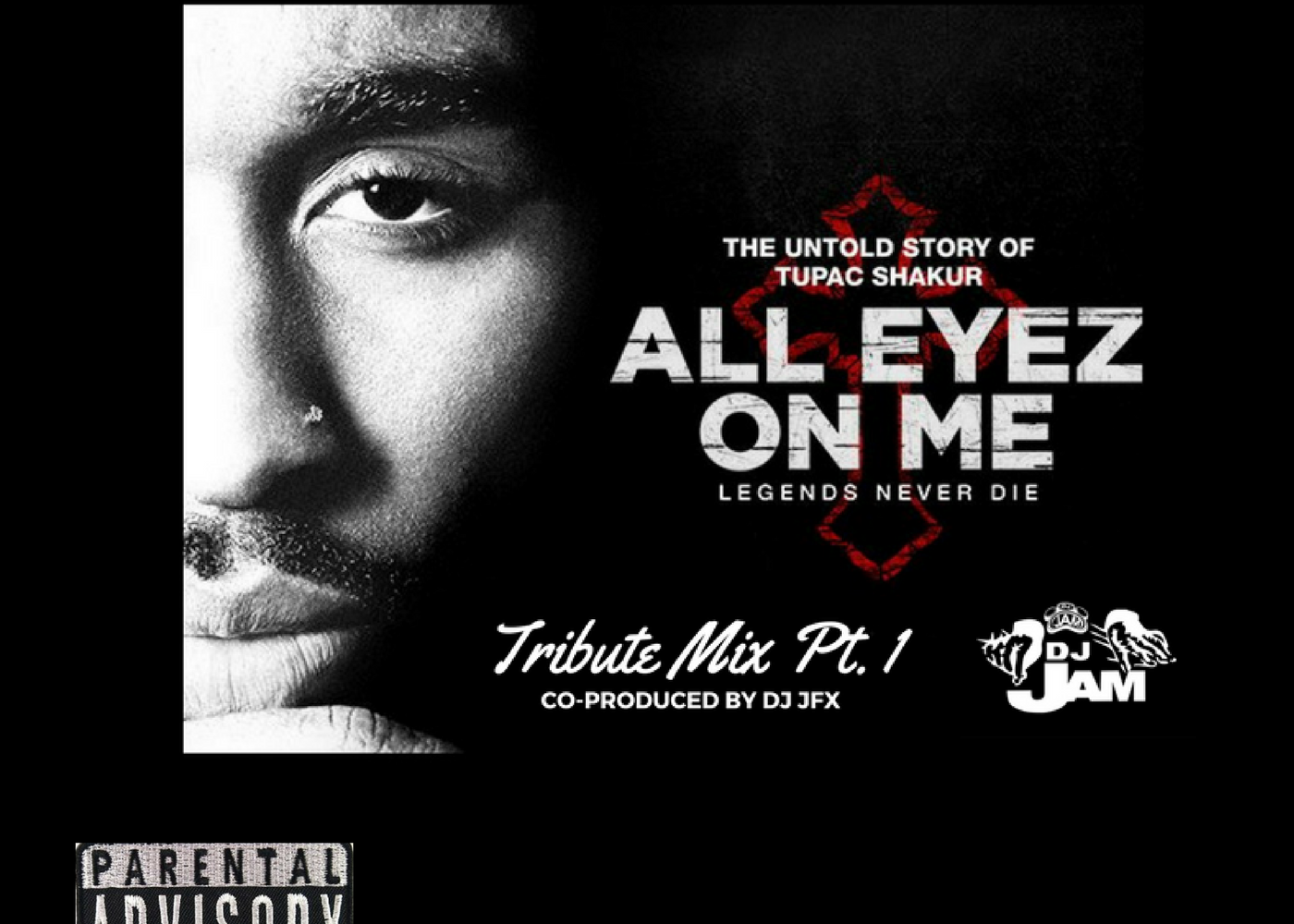 """2Pac """"All Eyez On Me"""" Tribute Mix PT. 1 Co produced by DJ JFX"""