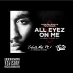 "2Pac ""All Eyez On Me"" Tribute Mix Pt.1 Radio Edit"