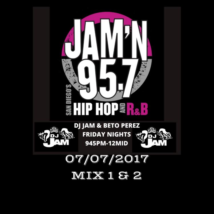 DJ Jam Radio Mix 07/07/2017 Mix 1 & 2